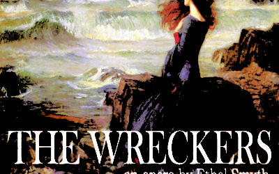 The Wreckers, March 2020 by Ethel Smyth
